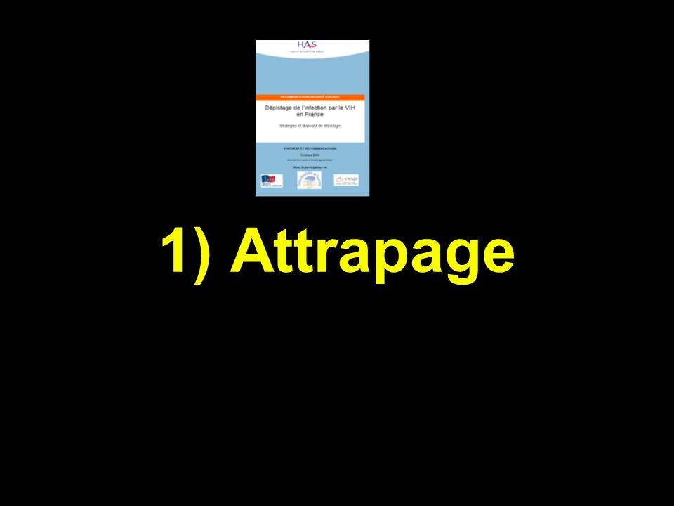1) Attrapage