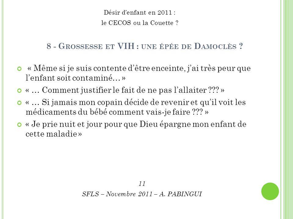 8 - G ROSSESSE ET VIH : UNE ÉPÉE DE D AMOCLÈS .