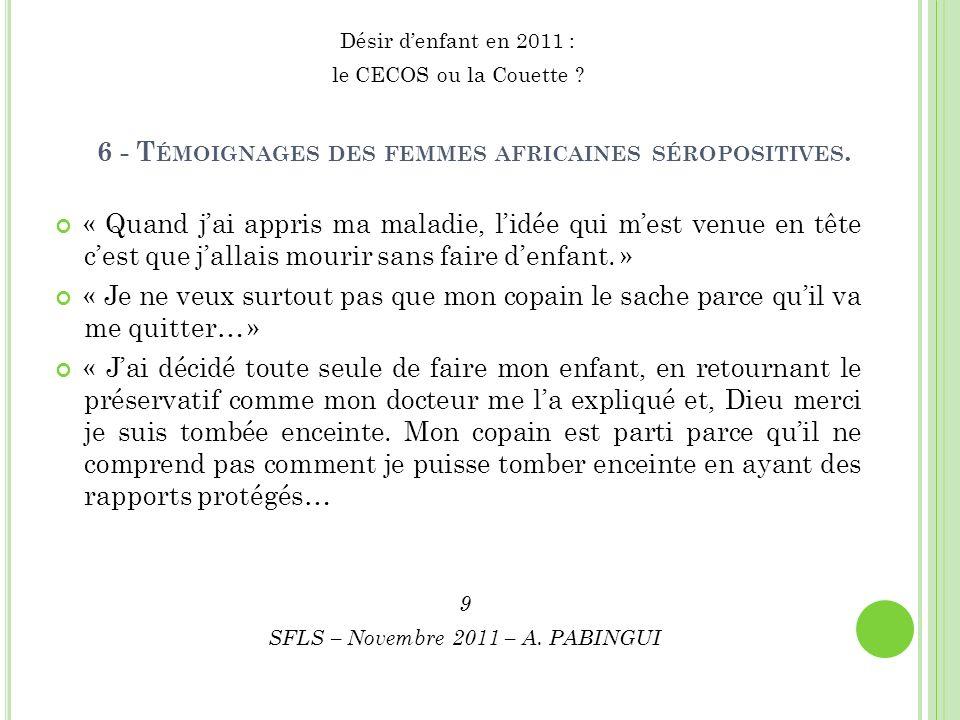 6 - T ÉMOIGNAGES DES FEMMES AFRICAINES SÉROPOSITIVES.