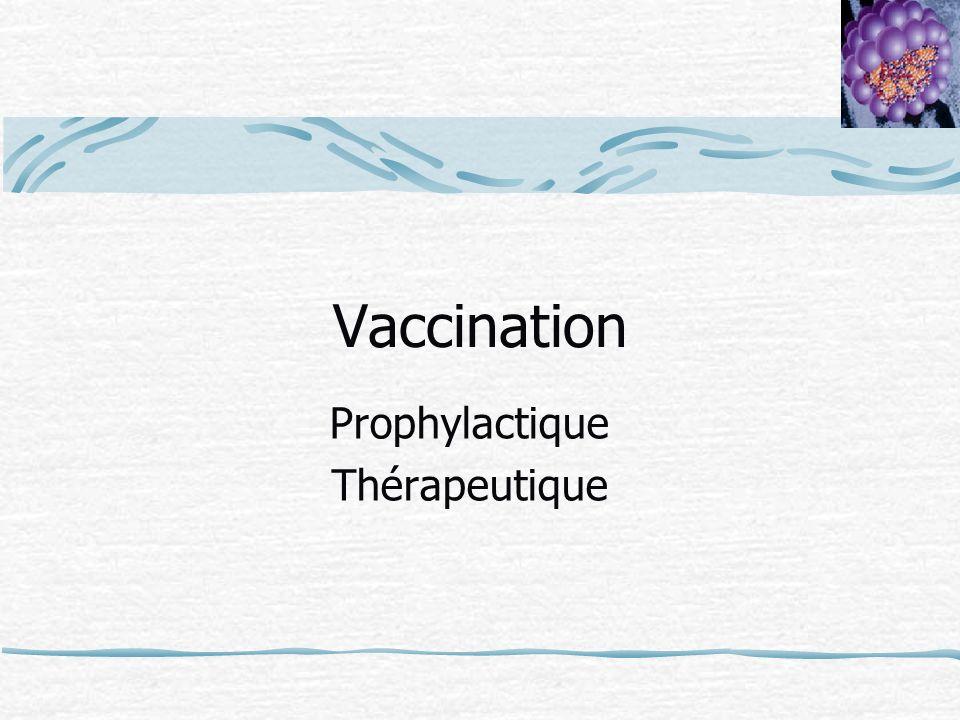 Vaccination Prophylactique Thérapeutique
