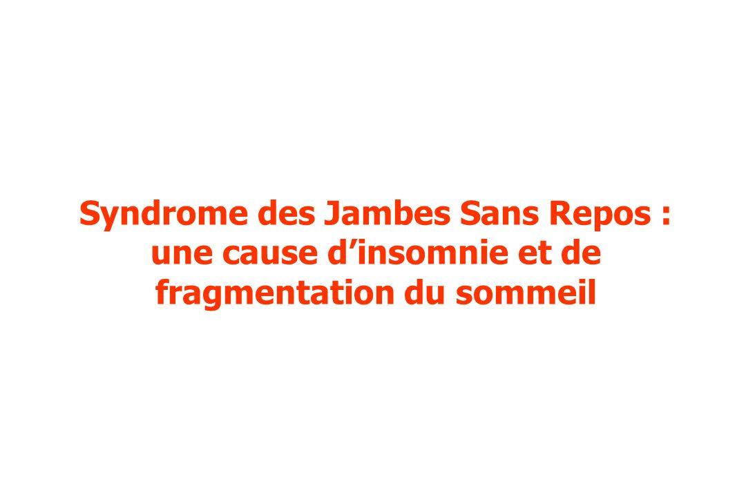 Syndrome des Jambes Sans Repos : une cause dinsomnie et de fragmentation du sommeil