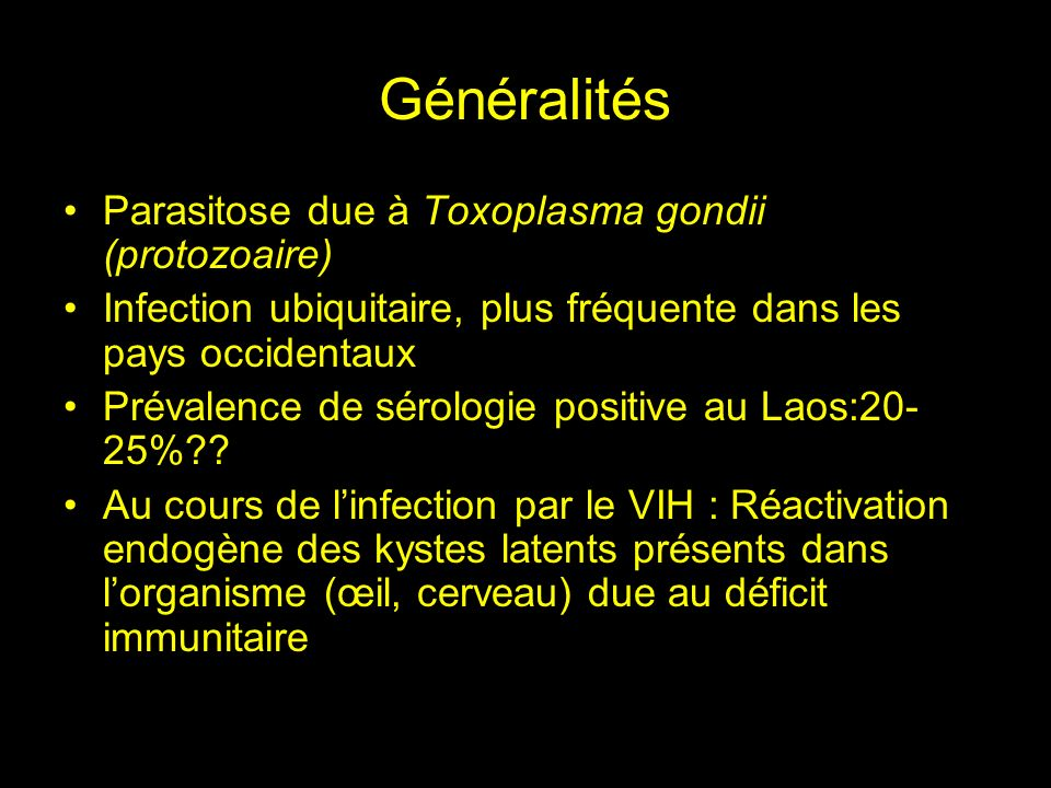 Toxoplasma gondii Protozoaire Intracellulaire Apicomplexa Bradyzoïtes Oocystes Tachyzoïtes
