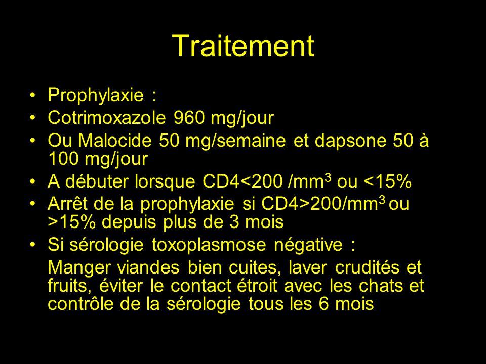 Traitement Traitement dattaque: Association malocide et Adiazine pendant 6 semaines Malocide 100 mg/jour pendant 1 jour puis 50 mg/jour en 1 prise Adiazine 4 à 6g/jour en 4 prises Acide folinique 25 mg/jour Alternative Cotrimoxazole 10/50 mg/kg/jour