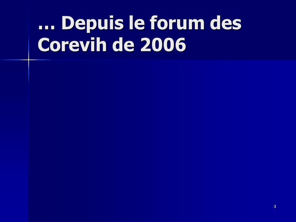 3 … Depuis le forum des Corevih de 2006