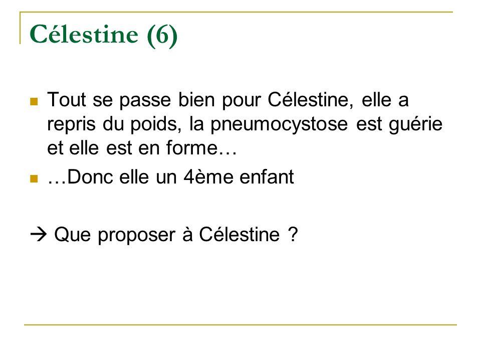 Célestine (6) Tout se passe bien pour Célestine, elle a repris du poids, la pneumocystose est guérie et elle est en forme… …Donc elle un 4ème enfant Q