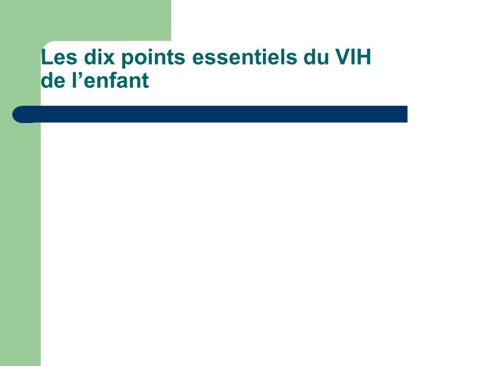 Les dix points essentiels du VIH de lenfant