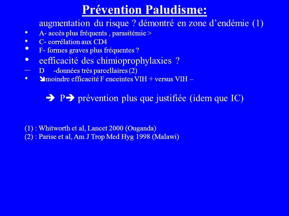 Prévention Paludisme: augmentation du risque .