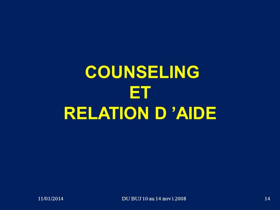 COUNSELING ET RELATION D AIDE 14DU BUJ 10 au 14 nov i 200811/01/2014