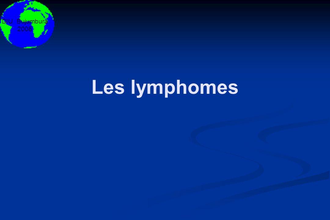 DIU Bujumbura 2008 Les lymphomes