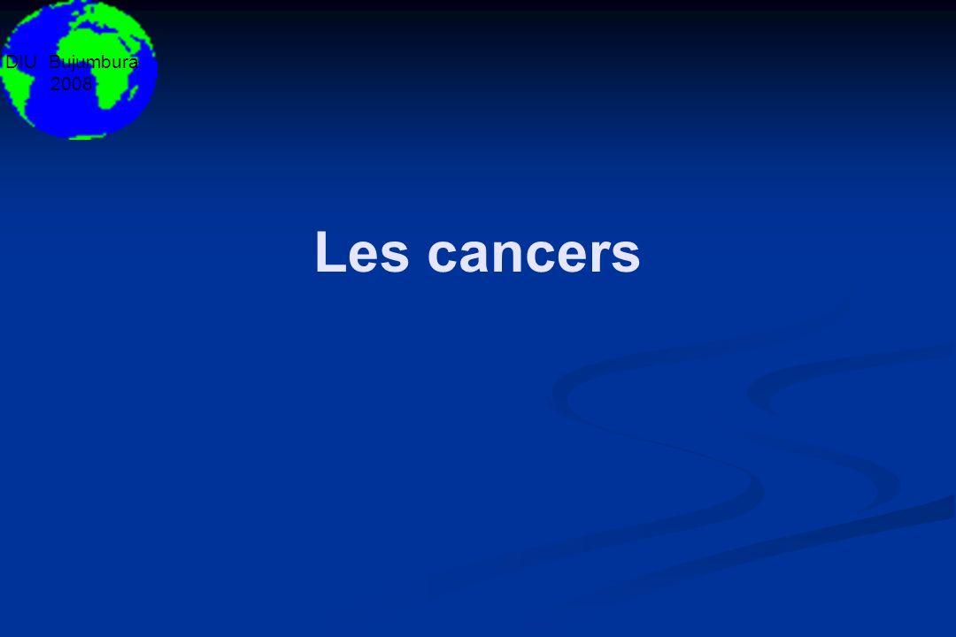 DIU Bujumbura 2008 Les cancers