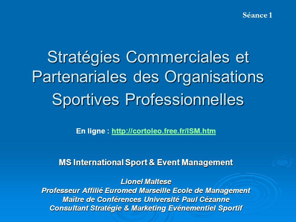 Organisations sportives : métier & avenir .Marketing RP – Parrainage B to B Droit Fiscalité Dir.