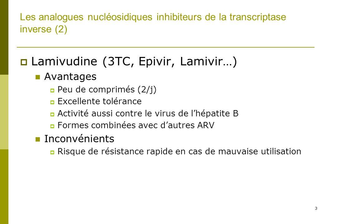4 Les analogues nucléosidiques inhibiteurs de la transcriptase inverse (3) Stavudine (d4T, zerit…) Avantages Peu de comprimés (2/j) Formes combinées avec dautres ARV Bonne tolérance initiale Inconvénients Risque majeur de neuropathie périphérique Lipodystrophie +++ Acidoses lactiques Très difficile à utiliser plusieurs années