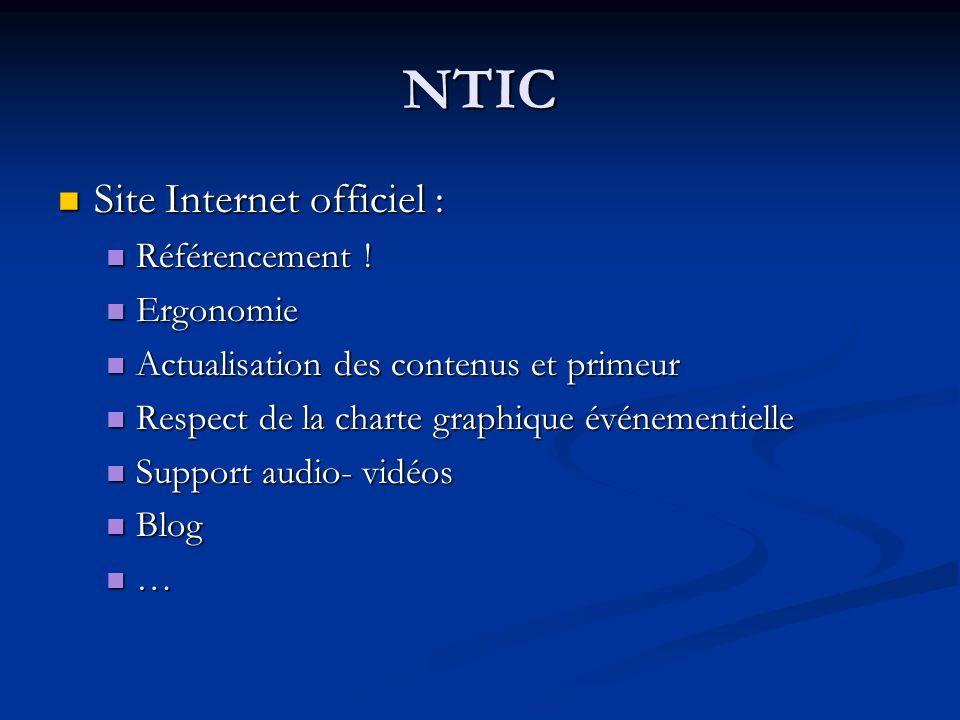 NTIC Site Internet officiel : Site Internet officiel : Référencement ! Référencement ! Ergonomie Ergonomie Actualisation des contenus et primeur Actua