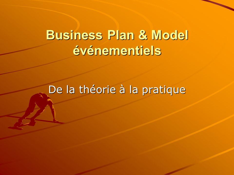 Business Plan & Model événementiels De la théorie à la pratique