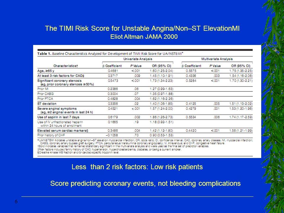 17 Bleeding risk En pratique –Age –Sexe féminin –Poids –Ins rénale –ATCD vasculaires –Anémie –Accès vasculaire