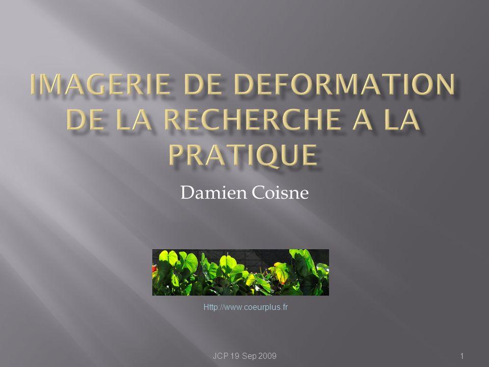 Damien Coisne 1JCP 19 Sep 2009 Http://www.coeurplus.fr
