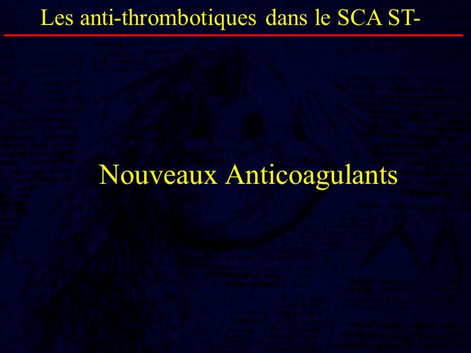 Nouveaux Anticoagulants Les anti-thrombotiques dans le SCA ST-