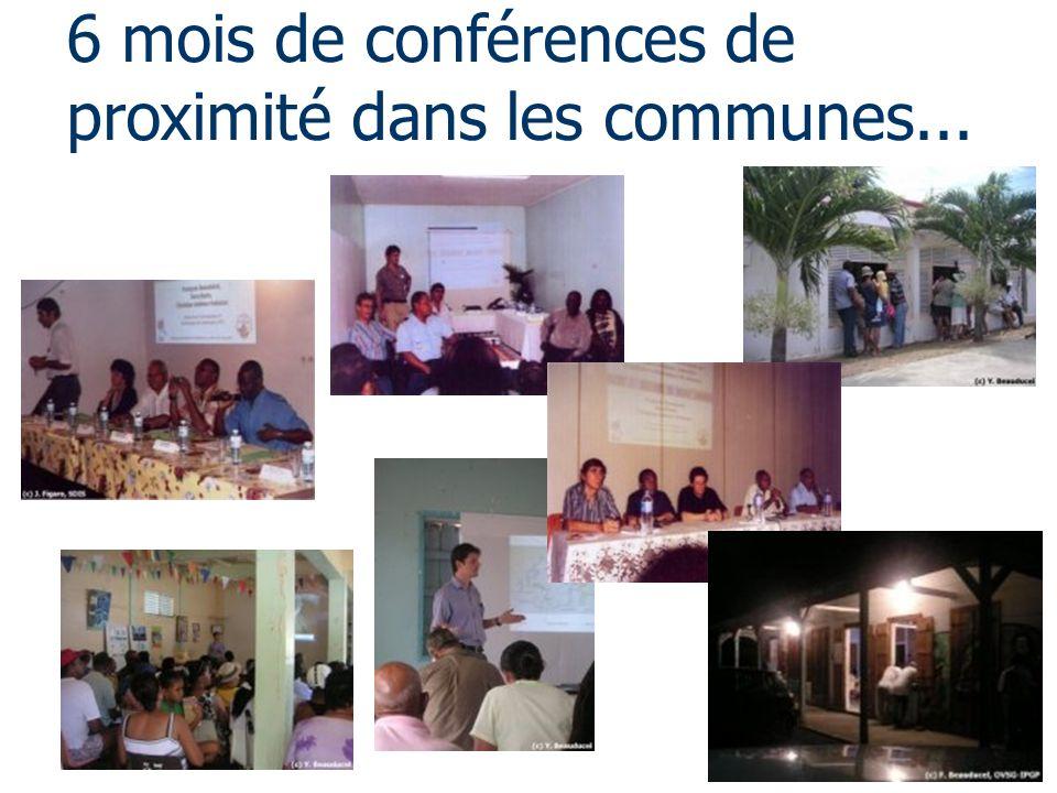 6 mois de conférences de proximité dans les communes...