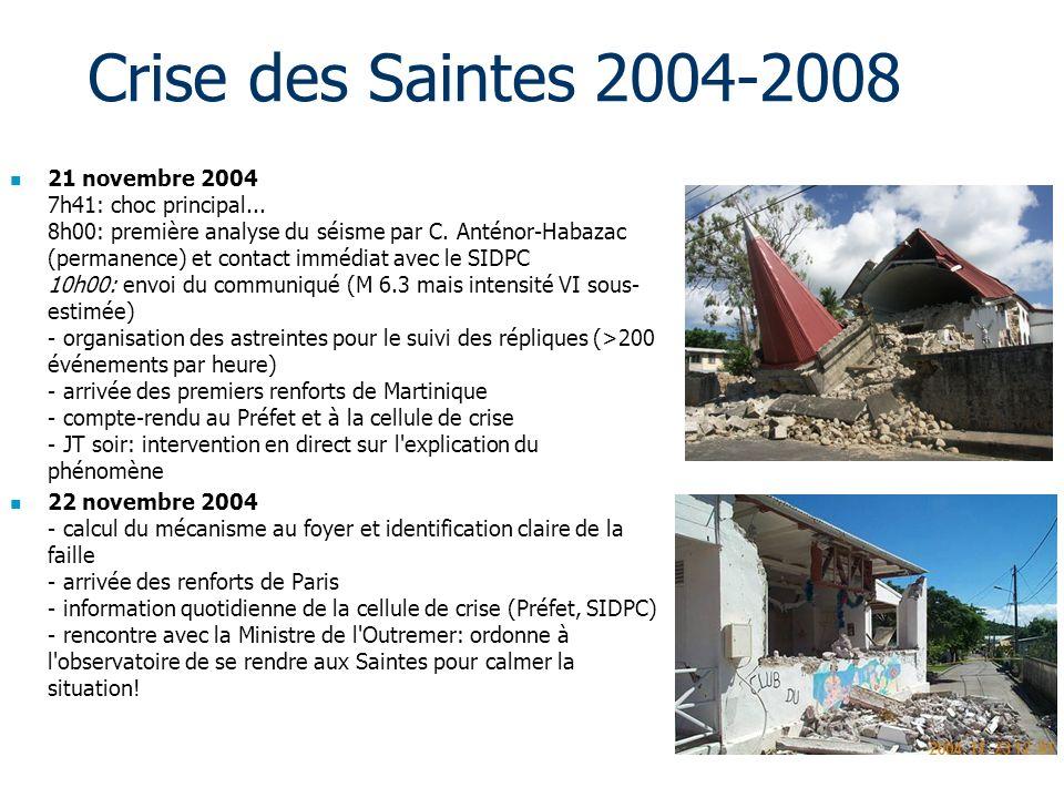 Crise des Saintes 2004-2008 21 novembre 2004 7h41: choc principal...
