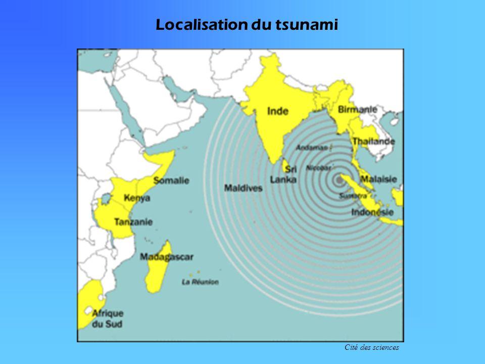 Localisation du tsunami Cité des sciences