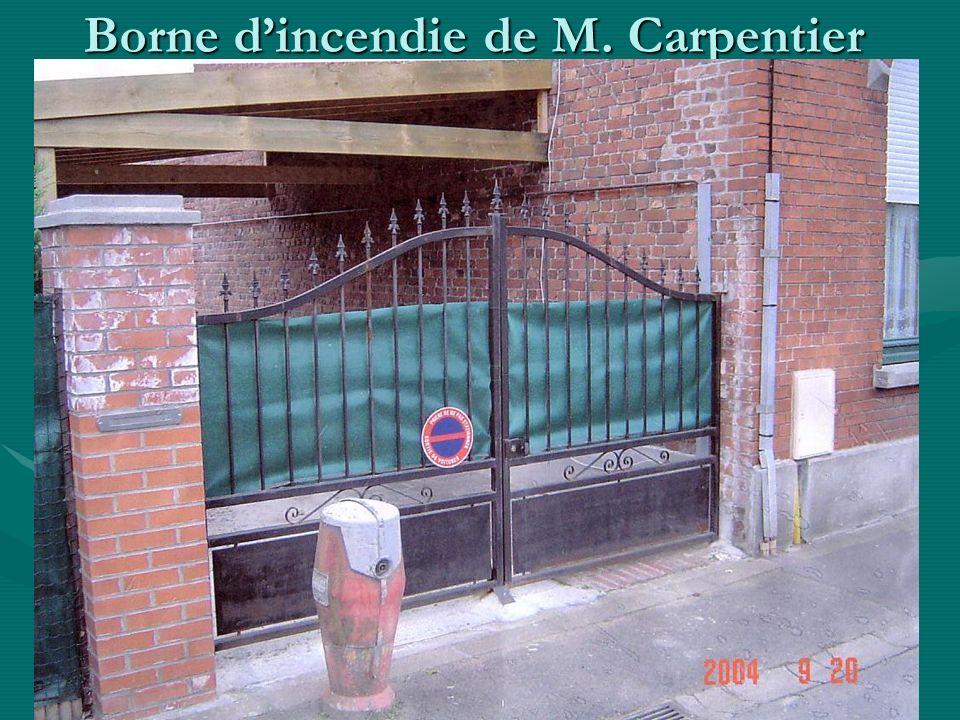 Borne dincendie de M. Carpentier