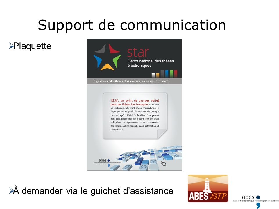 Support de communication Plaquette À demander via le guichet dassistance