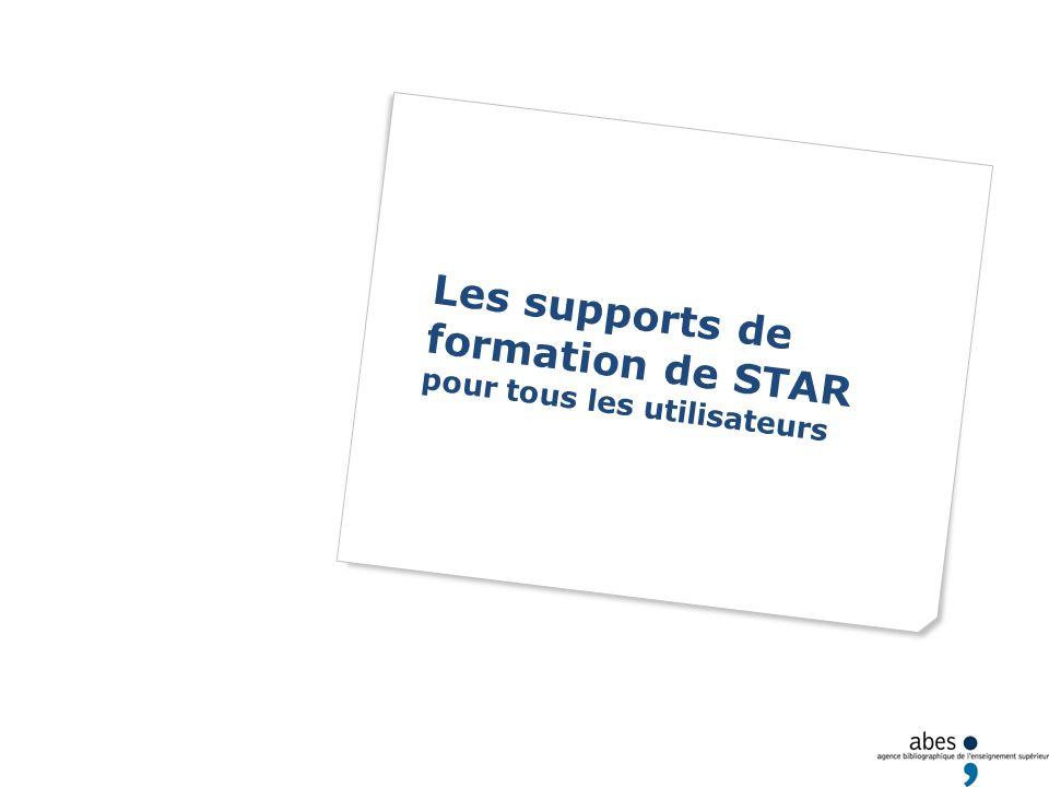 Les supports de formation de STAR pour tous les utilisateurs