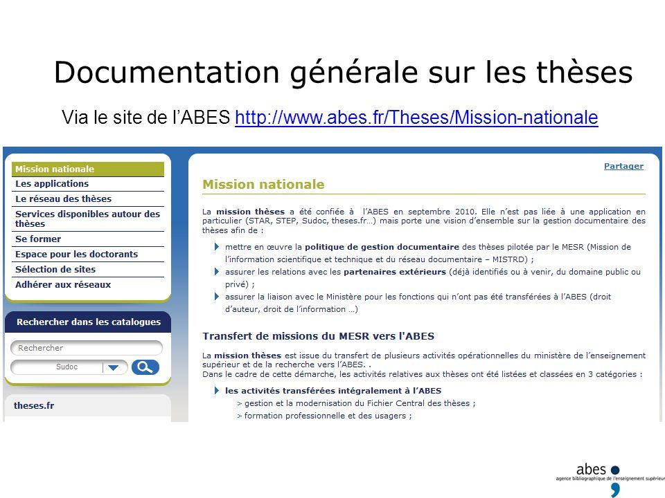 Documentation générale sur les thèses Via le site de lABES http://www.abes.fr/Theses/Mission-nationale
