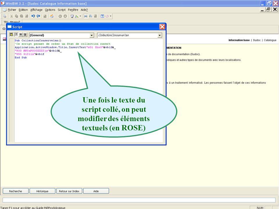 2011 abes agence bibliographique de lenseignement supérieur Une fois le texte du script collé, on peut modifier des éléments textuels (en ROSE)