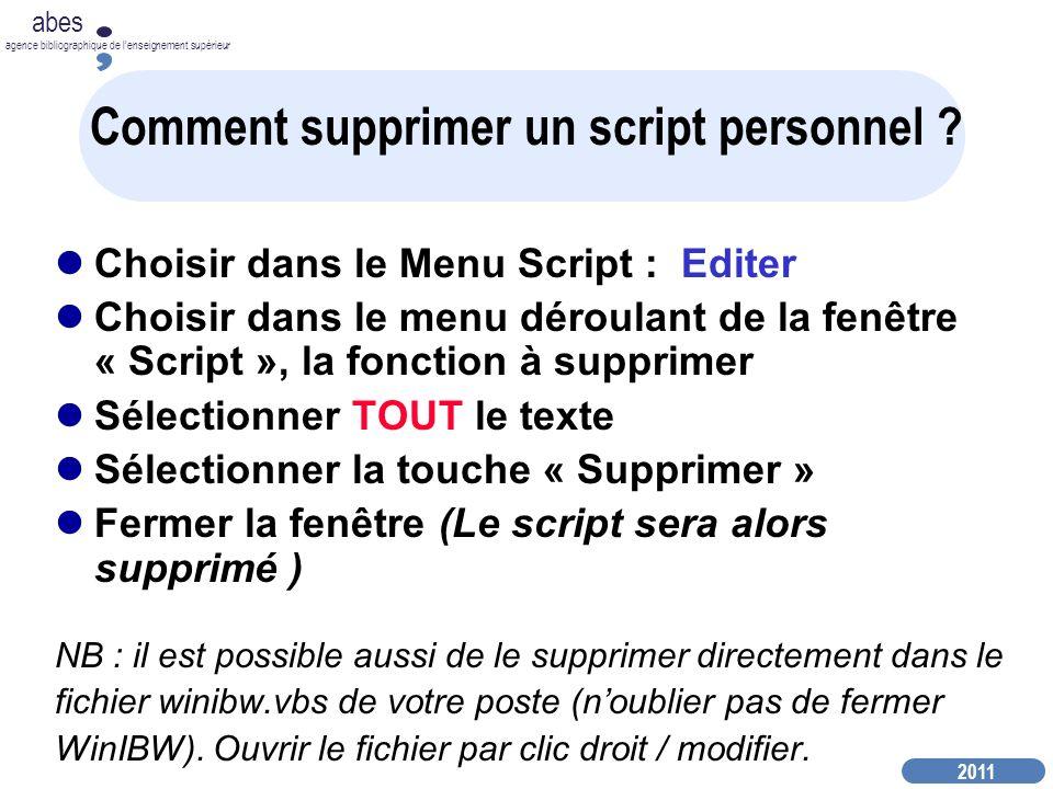 2011 abes agence bibliographique de lenseignement supérieur Comment supprimer un script personnel .