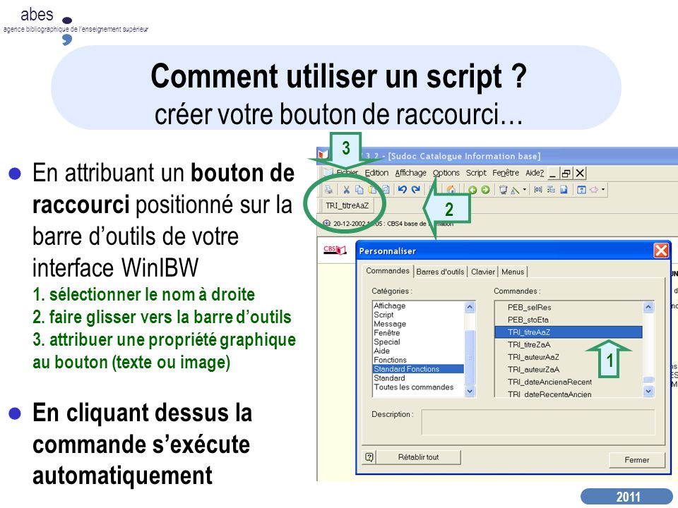 2011 abes agence bibliographique de lenseignement supérieur « Editer » pour chercher le script à copier