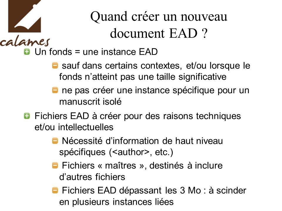Quand créer un nouveau document EAD .