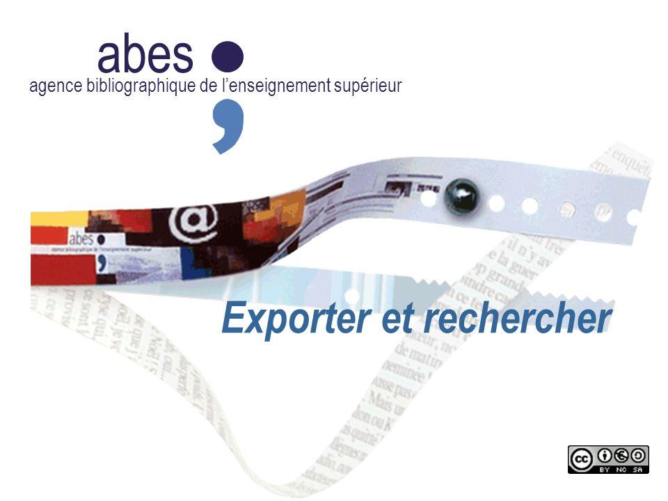 abes agence bibliographique de lenseignement supérieur Exporter et rechercher