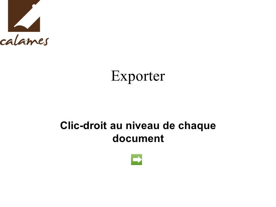 Exporter Clic-droit au niveau de chaque document
