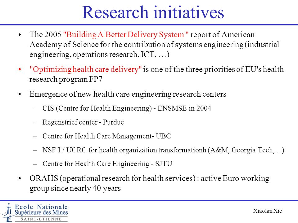 Xiaolan Xie Research initiatives The 2005