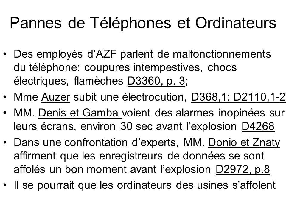 Pannes de Téléphones et Ordinateurs Des employés dAZF parlent de malfonctionnements du téléphone: coupures intempestives, chocs électriques, flamèches