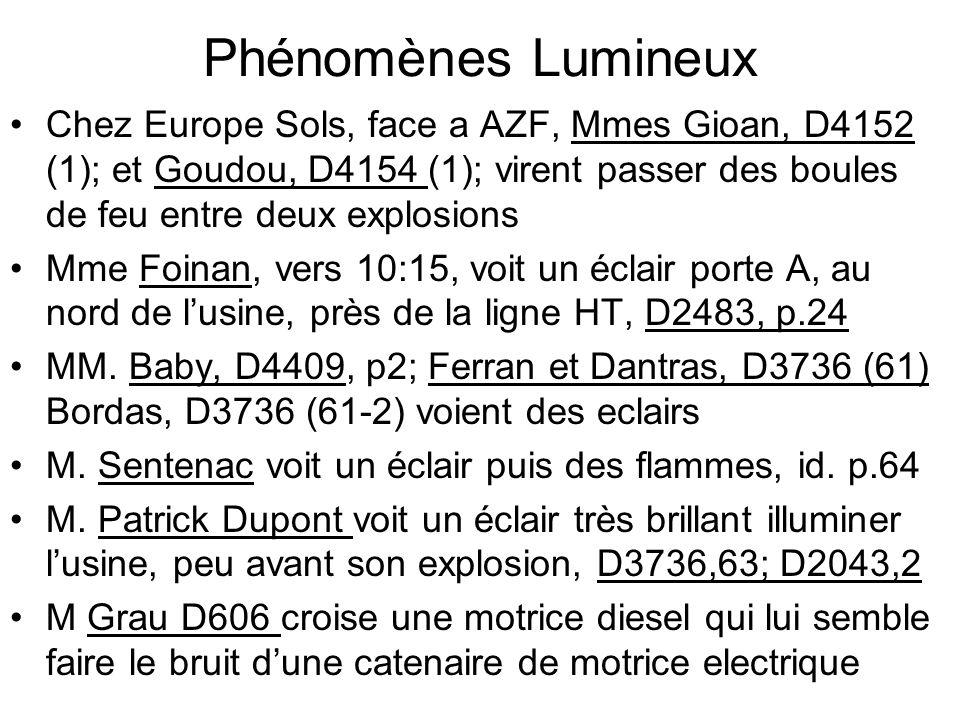 Phénomènes Lumineux Chez Europe Sols, face a AZF, Mmes Gioan, D4152 (1); et Goudou, D4154 (1); virent passer des boules de feu entre deux explosions M