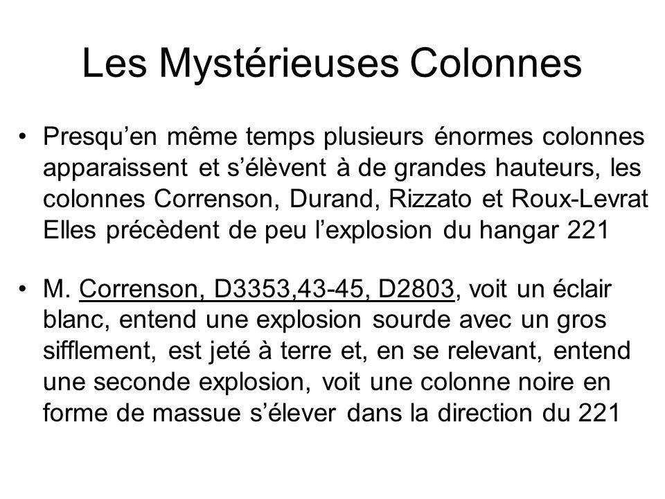 Les Mystérieuses Colonnes Presquen même temps plusieurs énormes colonnes apparaissent et sélèvent à de grandes hauteurs, les colonnes Correnson, Duran