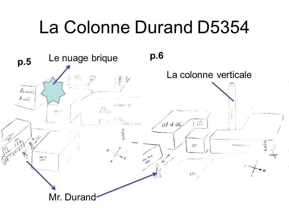 La Colonne Durand D5354 p.5 p.6 Mr. Durand Le nuage brique La colonne verticale