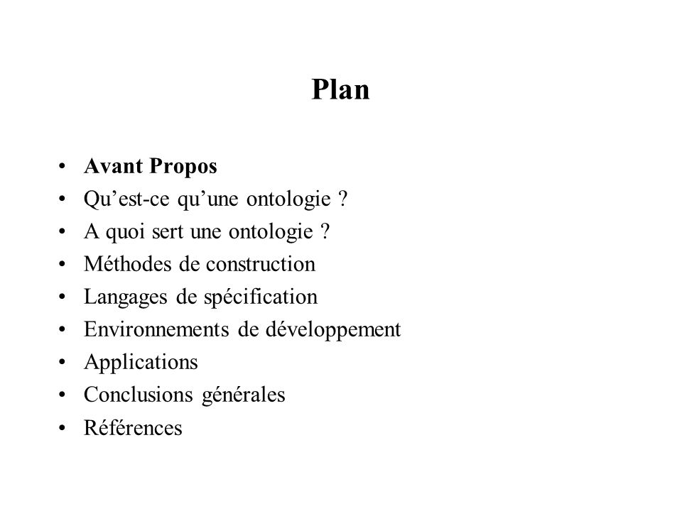 Plan Avant Propos Quest-ce quune ontologie .A quoi sert une ontologie .