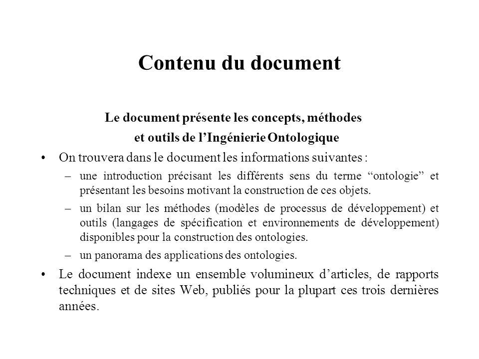 Contenu du document Le document présente les concepts, méthodes et outils de lIngénierie Ontologique On trouvera dans le document les informations sui