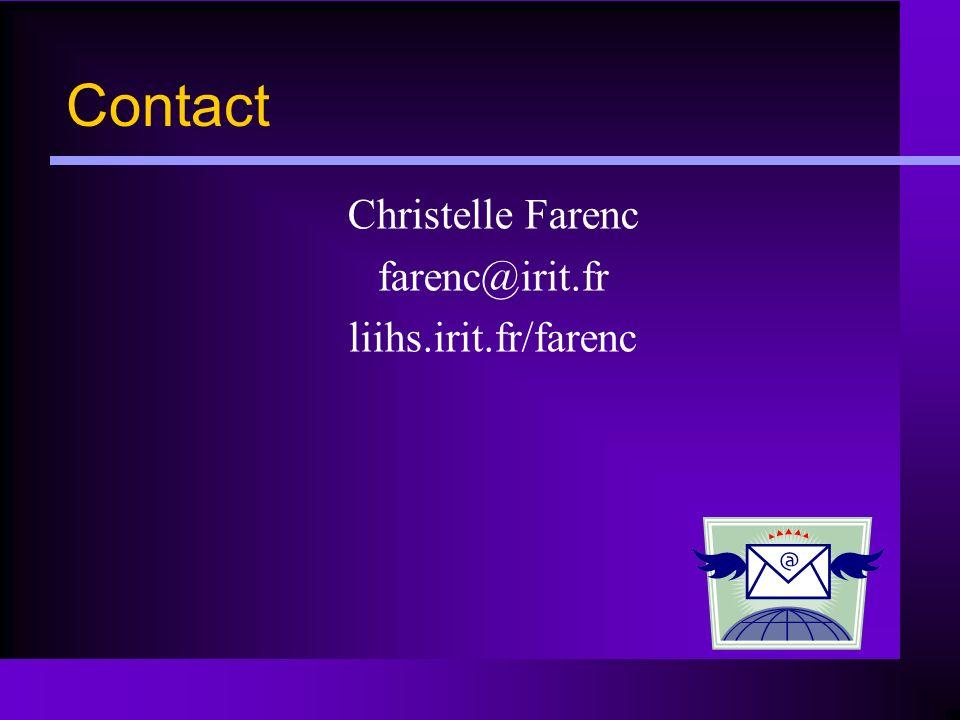 Contact Christelle Farenc farenc@irit.fr liihs.irit.fr/farenc