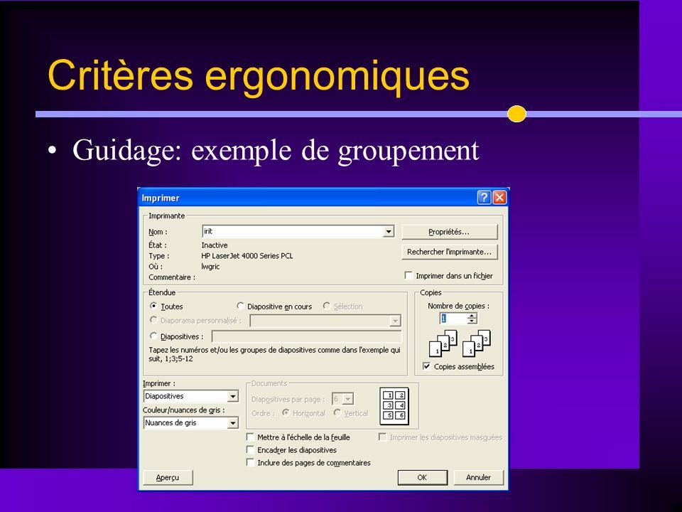 Guidage: exemple de groupement Critères ergonomiques
