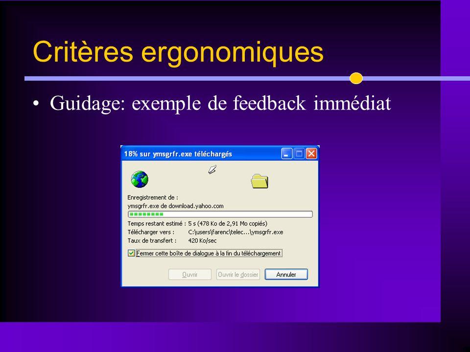 Guidage: exemple de feedback immédiat Critères ergonomiques