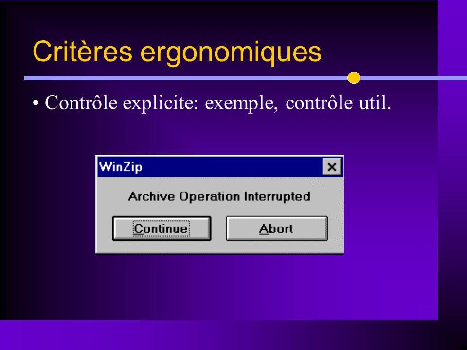 Contrôle explicite: exemple, contrôle util. Critères ergonomiques