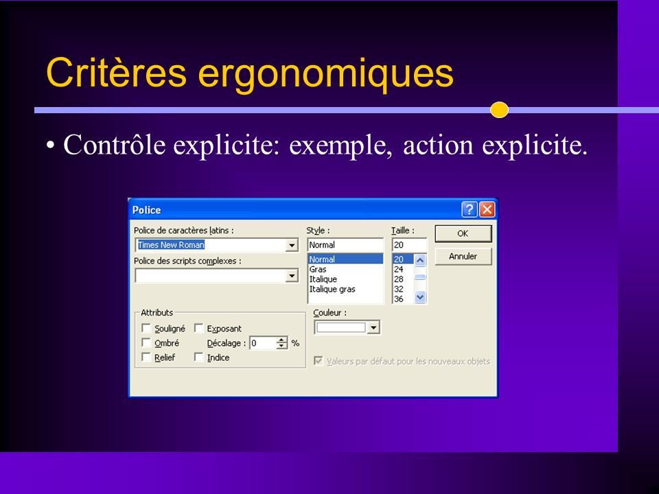 Contrôle explicite: exemple, action explicite. Critères ergonomiques