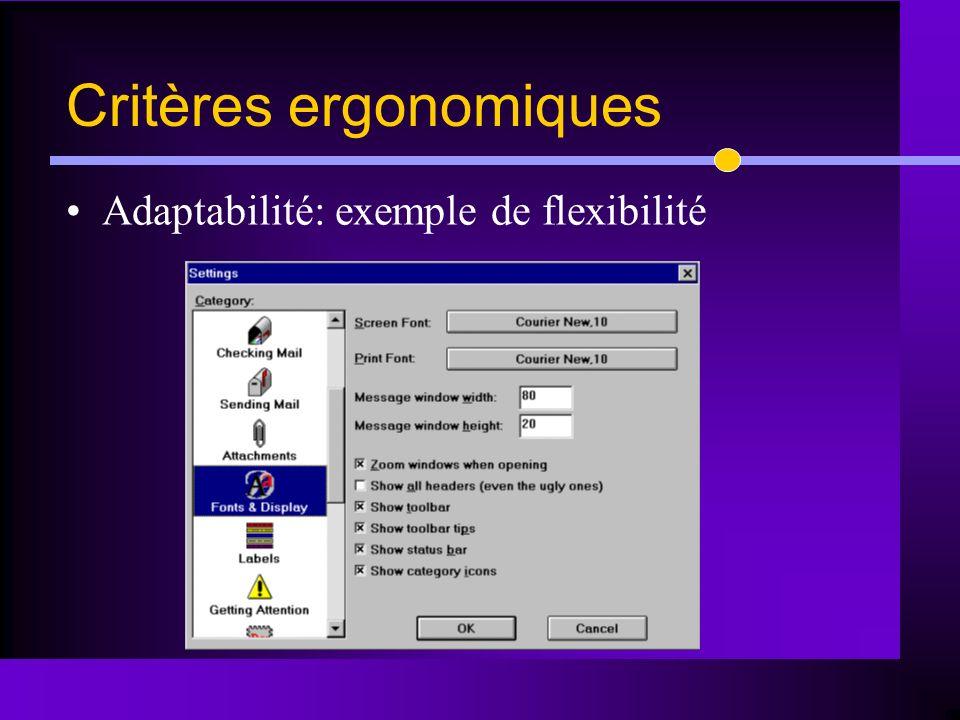 Adaptabilité: exemple de flexibilité Critères ergonomiques