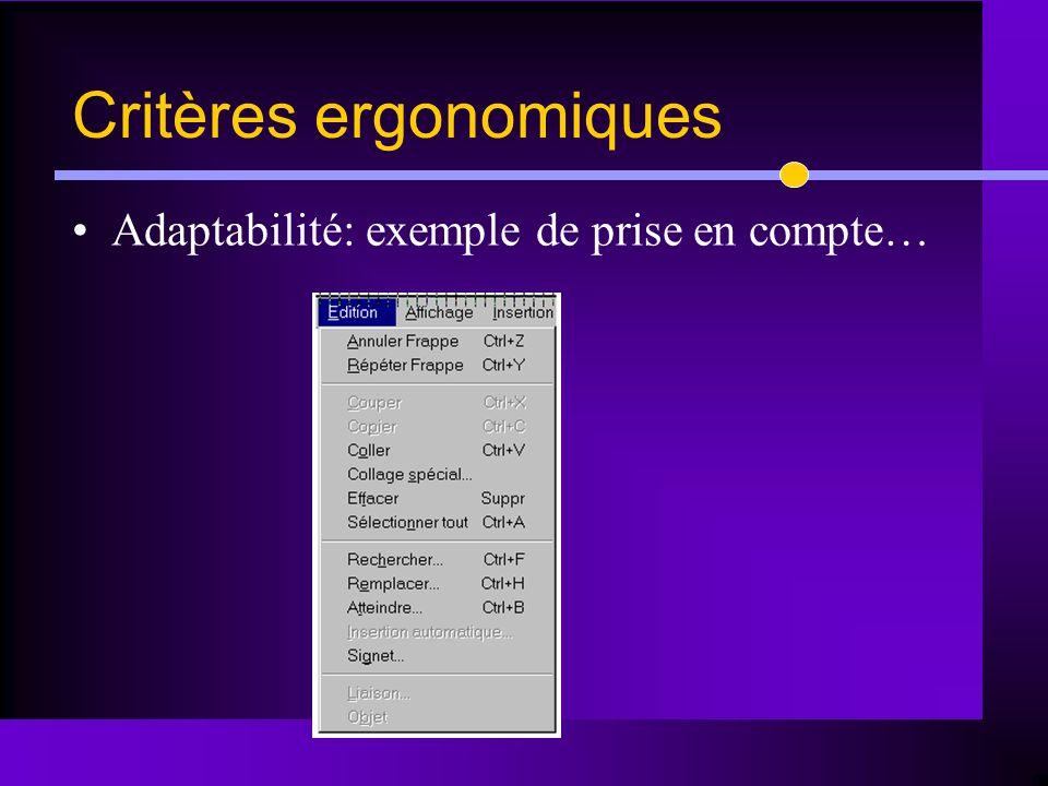 Adaptabilité: exemple de prise en compte… Critères ergonomiques