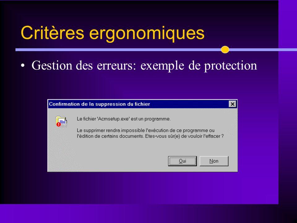 Gestion des erreurs: exemple de protection Critères ergonomiques