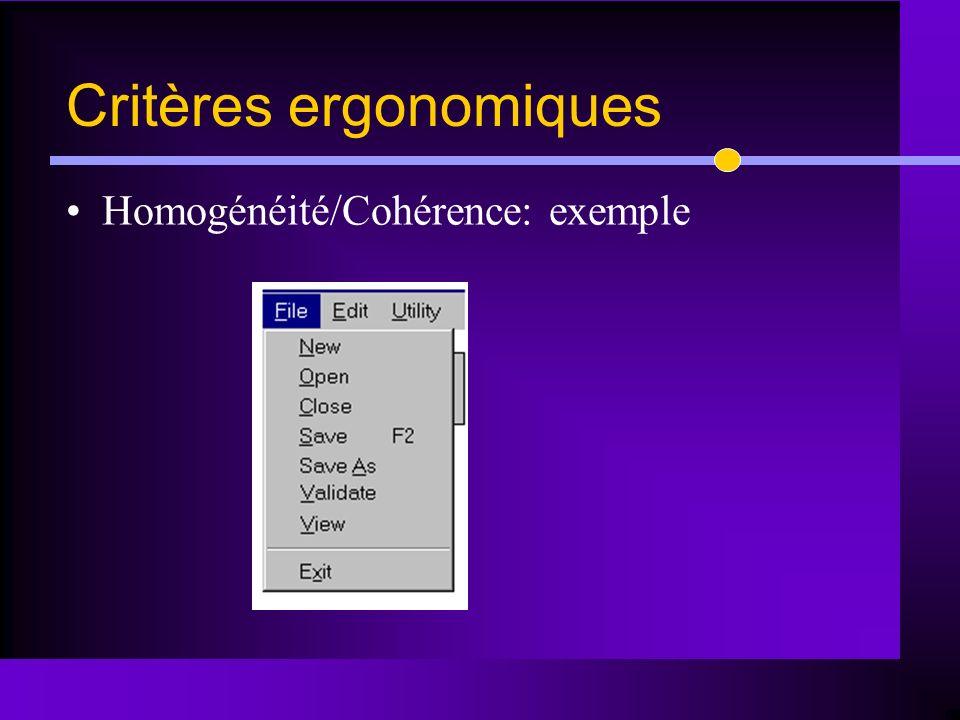 Homogénéité/Cohérence: exemple Critères ergonomiques
